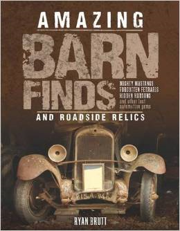 http://www.amazon.com/Amazing-Barn-Finds-Roadside-Relics/dp/0760348073/ref=sr_1_13?s=books&ie=UTF8&qid=1420235617&sr=1-13&keywords=barn+finds+cars