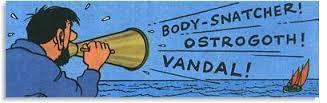 Bashi-bazouk, Haddock, Tintin, Ostrogoth