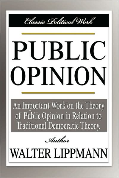 summary of chapter 1 in public opinion by walter lippman Read the full-text online edition of essays in the public philosophy by walter lippmann chapter viii.