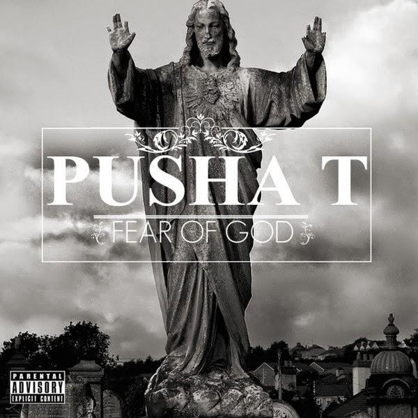 Pusha T - Fear of God Cover