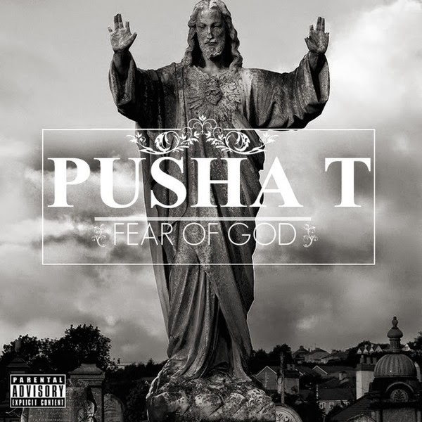 Pusha T - Fear of God Cover