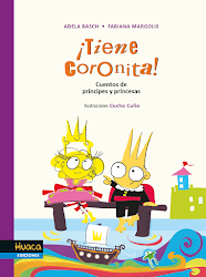 ¡TIENE CORONITA! - Huaca Ediciones