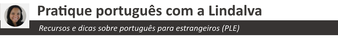 Pratique português com a Lindalva