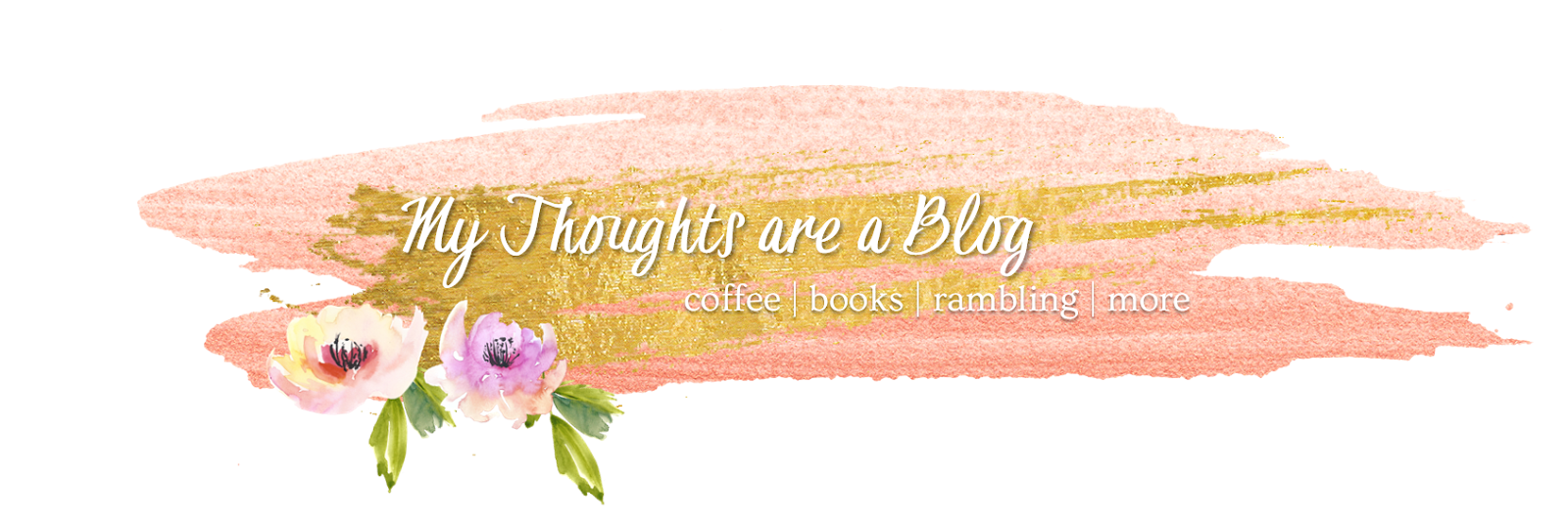 My Thoughts are a Blog