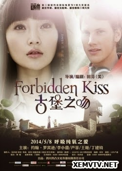 Nụ Hôn Nguy Hiểm - Forbidden Kiss