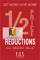 F.O.S Half Price Reductions Till 15 MAY 2012