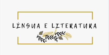 Língua e Literatura