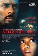 No Good Deed en Streaming