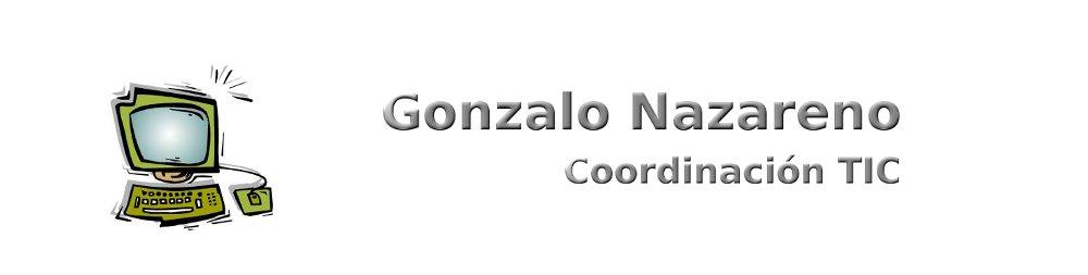 Coordinación TIC Gonzalo Nazareno