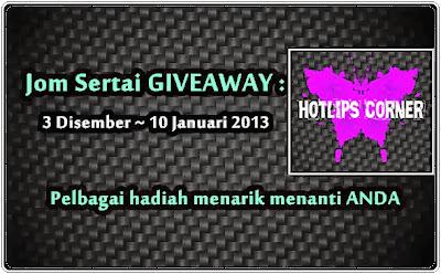 http://hotlips-yuya.blogspot.com/2013/12/giveaway-akhir-tahun-2013-hotlips-corner.html