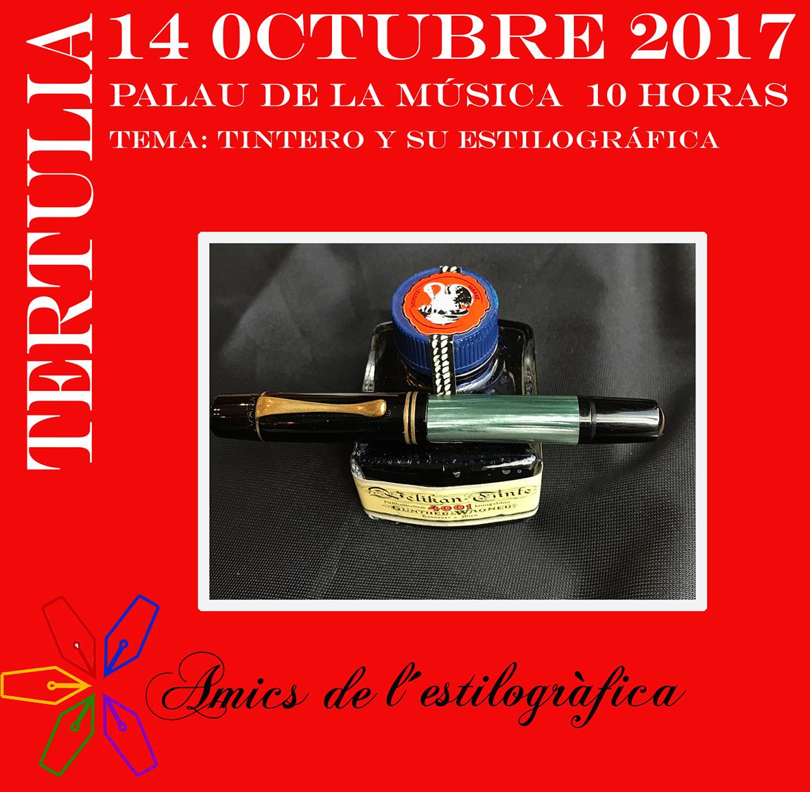 58 TERTULIA DÍA 14-10-2017 (TINTERO Y SU ESTILOGRÁFICA)