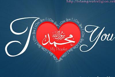 I love you - Hazrat Mohammed mustaf Sallahu alaihi wa sallam Muslim prophet