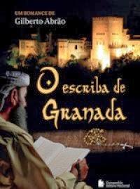 http://www.skoob.com.br/livro/374114-o-escriba-de-granada