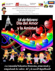 """14 de Febrero """"Día del Amor y la Amistad"""""""
