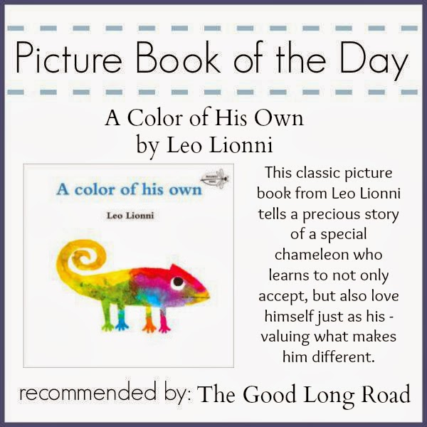 a color of his own leo leonni a classic childrens book in which a chameleon learns to accept himself just as he is and to celebrate and appreciate what - A Color Of His Own Book