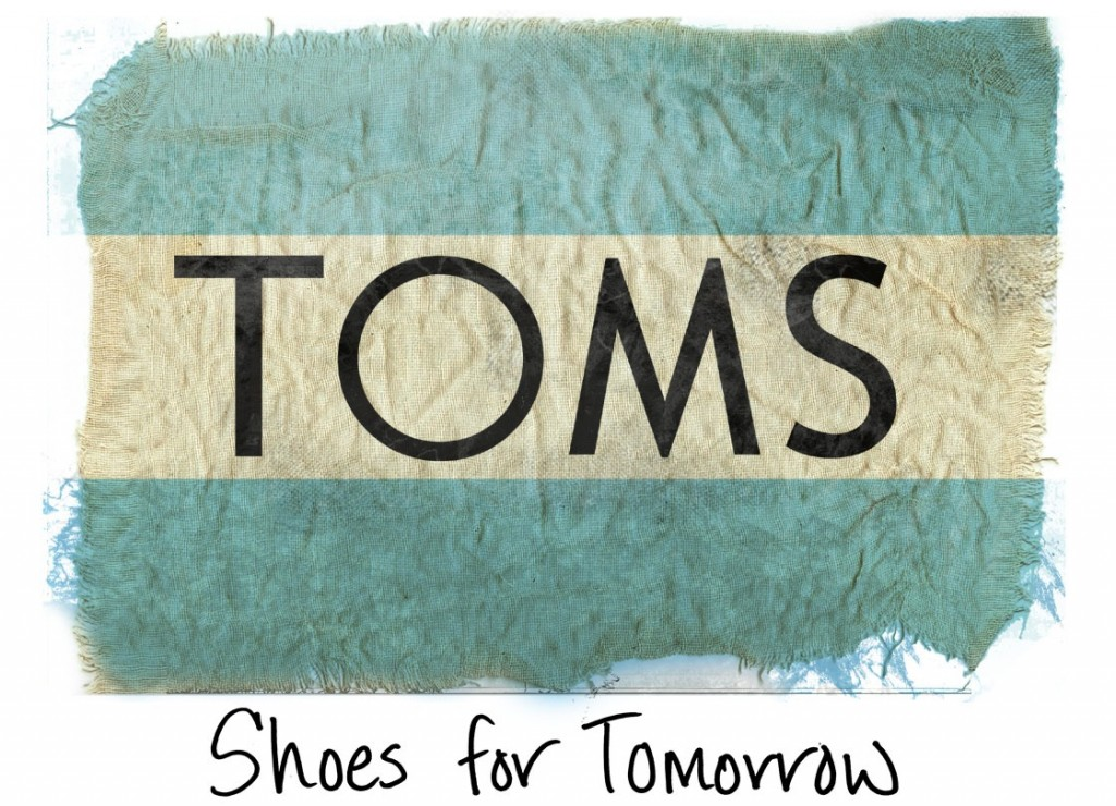 TOMS Shoes was founded on a