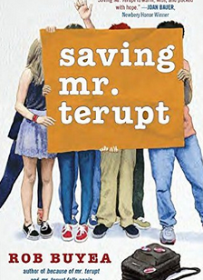 http://www.amazon.com/Saving-Mr-Terupt-Robert-Buyea/dp/0385743556/ref=sr_1_1?s=books&ie=UTF8&qid=1436419626&sr=1-1&keywords=saving+mr+terupt