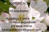 Selinho dos 100 Primeiros Seguidores do Blog Experiência