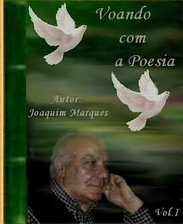 Voando com a Poesia/ Joaquim Marques