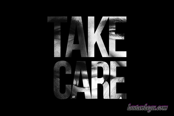Drake+feat.+Rihanna+ +Take+Care Free Download Mp3 Lagu Drake feat. Rihanna   Take Care