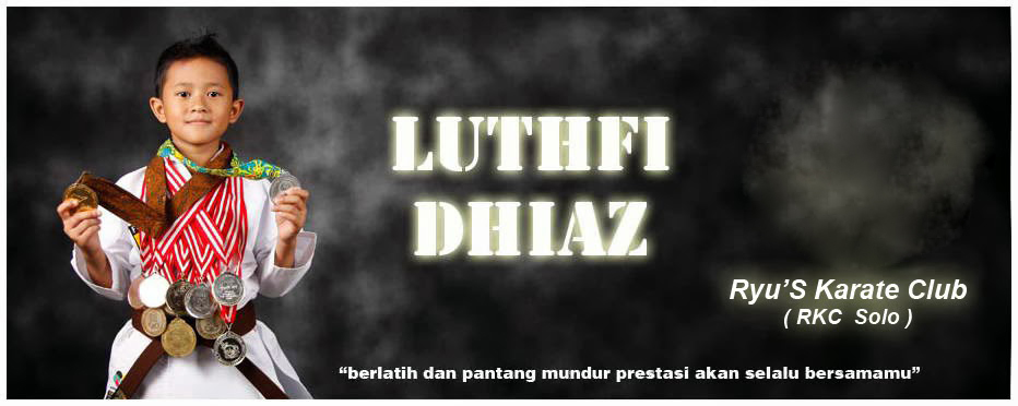 Luthfi Dhiaz - Karate - Solo Jawa Tengah Indonesia