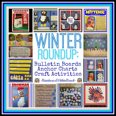 Winter RoundUP: Bulletin Boards, Anchor Charts and Crafts via RainbowsWithinReach