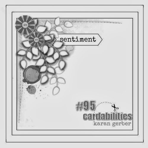 http://www.cardabilities.blogspot.com/2014/03/sketch-95-design-team-reveal.html