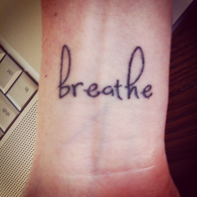 Just Breathe Lettering Tattoo On Wrist: Autism Experience: Just Breathe (Deux
