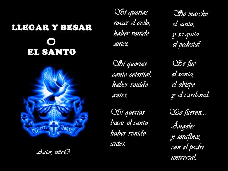 LLEGAR Y BESAR EL SANTO