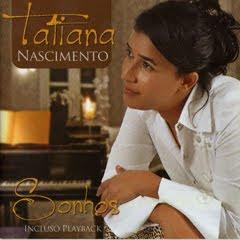 Tatiana Nascimento - Sonhos