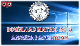 BSE Odisha - Matric Rechecking Answer Book Scan Copy Now Available, Download Now!