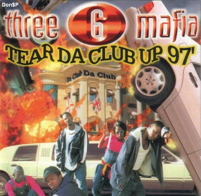 Three_6_Mafia-Tear_Da_Club_Up_97_(Promo_CDS)-1997-TTC