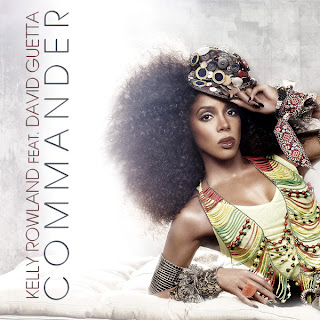 Kelly Rowland - Commander (feat. David Guetta) Lyrics