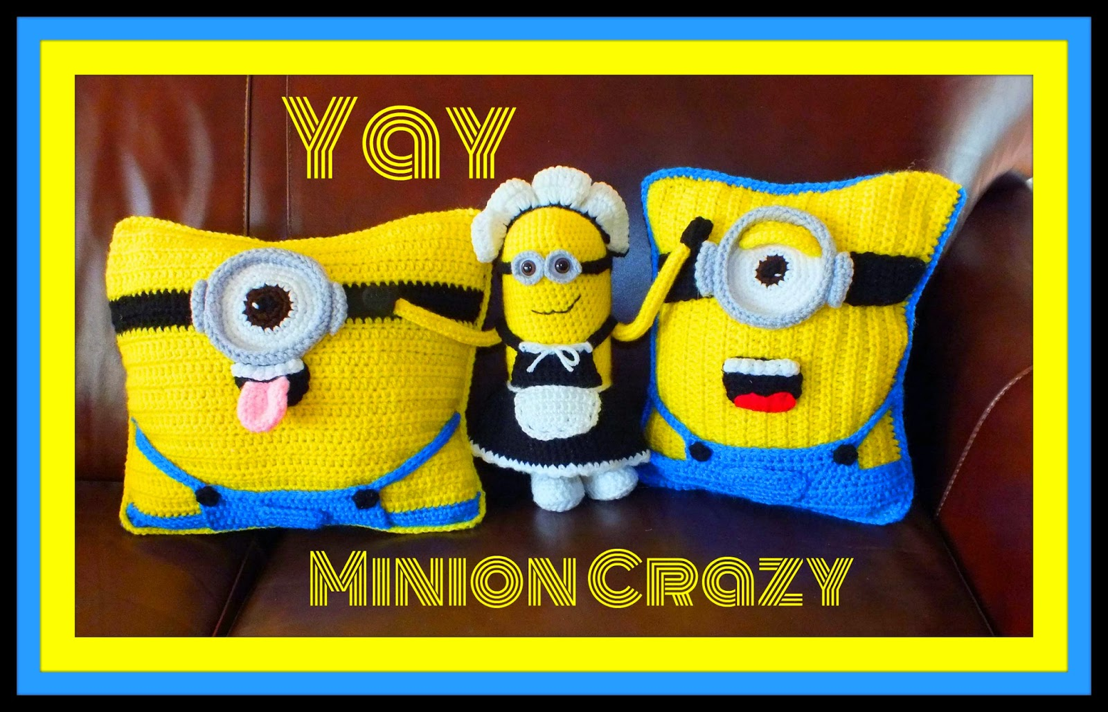 Free Minion Cushion Crochet Pattern : Connies Spot? Crocheting, Crafting, Creating!: Free ...