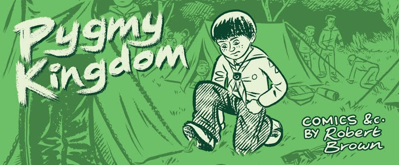 Pygmy Kingdom (Comics etc. by Robert Brown)