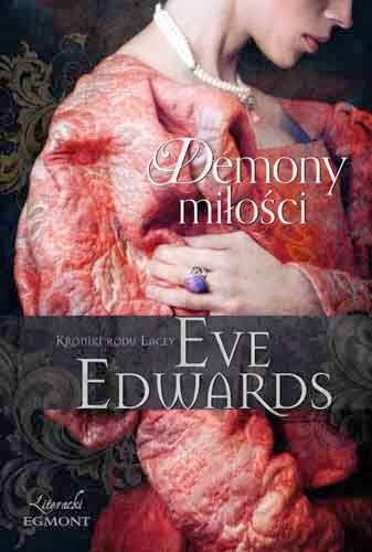 http://shczooreczek.blogspot.com/2014/01/demony-miosci-eve-edwards.html