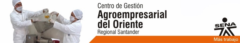 Centro de Gestión Agroempresarial del Oriente - SENA Regional Santander