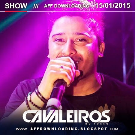 Cavaleiros do Forró – Taquaritinga do Norte – PE – 15.01.2015