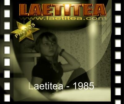 La biographie de Laetitea - 1985