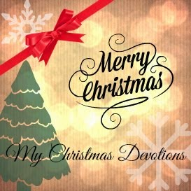 My Christmas Devotions