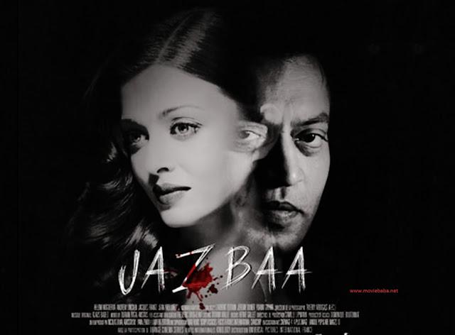 Jazbaa 2015 Hindi Movie