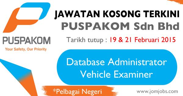 Jawatan Kosong PUSPAKOM Sdn Bhd 2015 Terkini