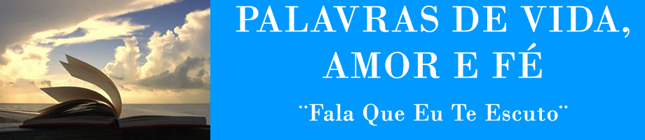 Palavras de Vida, Amor e F