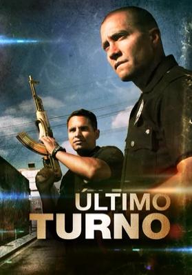 Ultimo Turno (2013)
