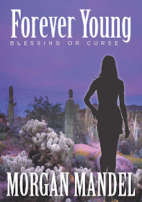 Forever Young: Blessing or Curse - Romantic Thriller by Morgan Mandel-Click Pic for Kindle Link