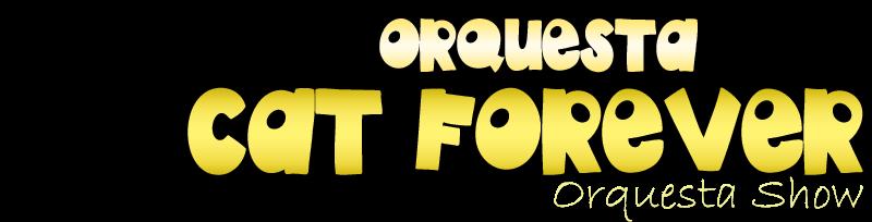 Orquesta Cat Forever