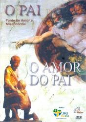 Baixe imagem de JMJ Rio 2013: O Pai e O Amor do Pai (Nacional) sem Torrent