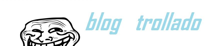 Blog Trollado