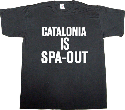 catalonia catalan independence spain is different freedom t-shirt ephemeral-t-shirts