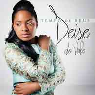 Download CD Deise do Vale   Tempo de Deus